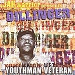 Dillinger Youthman Veteran