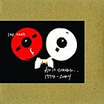 Jay Nash As It Sounds: 1998-2004