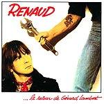 Renaud Le Retour De Gérard Lambert