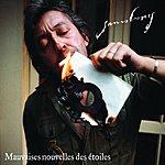 Serge Gainsbourg Mauvaises Nouvelles Des Étoiles (Nouveau Mixage)