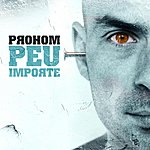 Prohom Peu Importe (New Edition)