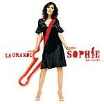 La Grande Sophie La Suite