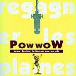 Pow Wow Regagner Les Plaines (Remastered)