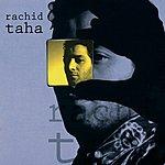 Rachid Taha Rachid Taha