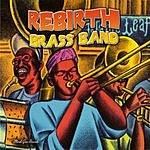 ReBirth Brass Band The Main Event
