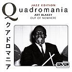 Art Blakey Out Of Nowhere
