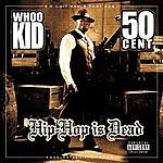 50 Cent G-Unit Radio 22: Hip Hop Is Dead (Parental Advisory)