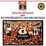 Yehudi Menuhin The Instruments Of The Orchestra