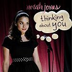 Norah Jones Thinking About You (3 Track Maxi-Single)