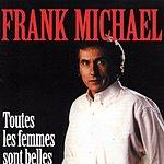 Frank Michael Toutes Les Femmes Sont Belles (3-Track Maxi-Single)