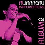 Al Jarreau Improvisations Album Two