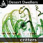 Desert Dwellers Critters (1-Track Single)