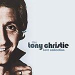 Tony Christie The Tony Christie Love Collection