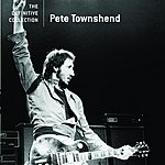 Pete Townshend The Definitive Collection