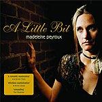 Madeleine Peyroux A Little Bit (Single)