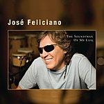 José Feliciano The Soundtrax Of My Life