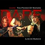 Dare The Power Of Nature: Live In Munich