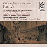 Sir David Willcocks Choral Favourites From King's