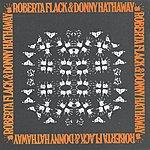 Roberta Flack Roberta Flack & Donny Hathaway