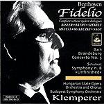 Otto Klemperer Fidelio/Brandeburg Concerto No.5/Symphony No.8 'Unfinished'