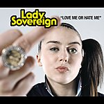 Lady Sovereign Love Me Or Hate Me (3-Track Maxi-Single)