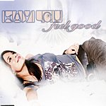Kaylou Feel Good/Baby