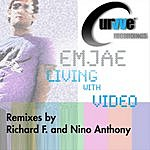 Emjae Living With Video (5-Track Maxi-Single)