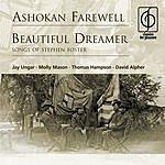 Jay Ungar Ashokan Farewell/Beautiful Dreamer: Songs Of Stephen Foster