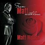 Matt Monro From Matt Monro, With Love