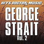 Hits Doctor Music Presents Done Again (In The Style Of George Strait): George Strait, Vol.2