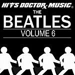 Hits Doctor Music Presents Done Again (In The Style Of The Beatles): The Beatles, Vol.6