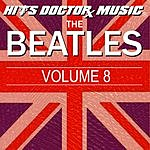 Hits Doctor Music Presents Done Again (In The Style Of The Beatles): The Beatles, Vol.8