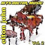 Hits Doctor Music Presents Done Again (In The Style Of Elton John): Elton John, Vol.2