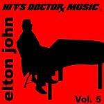 Hits Doctor Music Presents Done Again (In The Style Of Elton John): Elton John, Vol.5