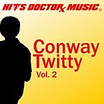 Hits Doctor Music Presents Done Again (In The Style Of Conway Twitty): Conway Twitty, Vol.2