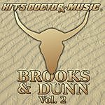 Hits Doctor Music Presents Done Again (In The Style Of Brooks & Dunn): Brooks & Dunn, Vol.2