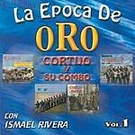 Cortijo Y Su Combo Epoca De Oro, Vol.1