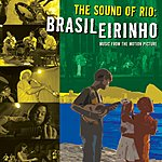 Milan Records Presents The Sound Of Rio: Brasilerinho
