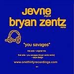 Jevne You Savages (3-Track Single)