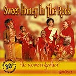 Sweet Honey In The Rock The Women Gather: 30th Anniversary