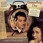 George Fenton Groundhog Day: Music From The Original Motion Picture Soundtrack