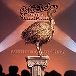 National Lampoon Gold Turkey: National Lampoon Radio Hour/Greatest Hits