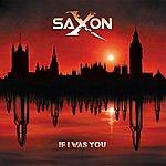 Saxon If I Was You (3-Track Maxi-Single)