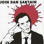 Dan Sartain Join Dan Sartain
