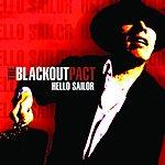The Blackout Pact Hello Sailor
