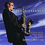 Eric Alexander Summit Meeting