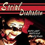 Social Distortion White Light, White Heat, White Trash