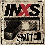 INXS Switch (With Bonus Track)