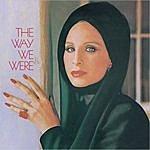 Barbra Streisand The Way Were Were