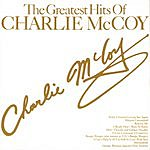 Charlie McCoy The Greatest Hits Of Charlie McCoy
